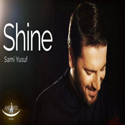 آهنگ جدید سامی یوسف بنام درخشش